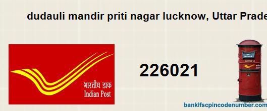 Postal Pin Code Number Of Dudauli Mandir Priti Nagar Lucknow Uttar Pradesh