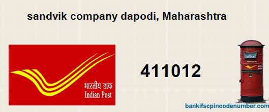 Postal pin code number of sandvik company dapodi, Maharashtra